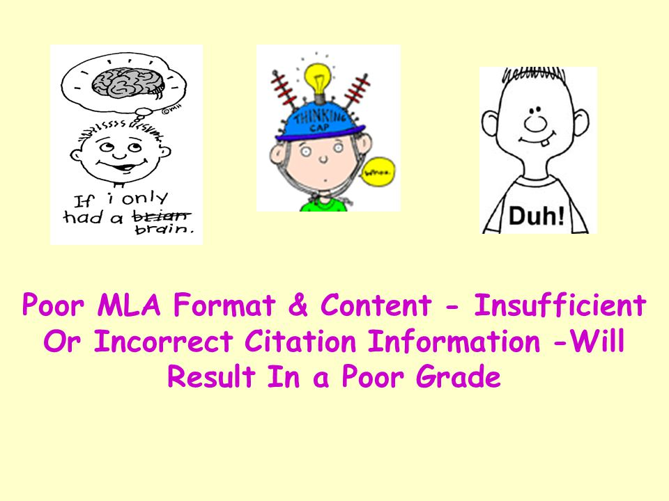 Poor MLA Format & Content - Insufficient Or Incorrect Citation Information -Will Result In a Poor Grade