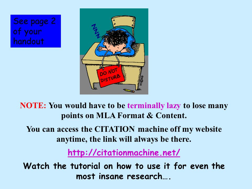 NOTE: You would have to be terminally lazy to lose many points on MLA Format & Content.