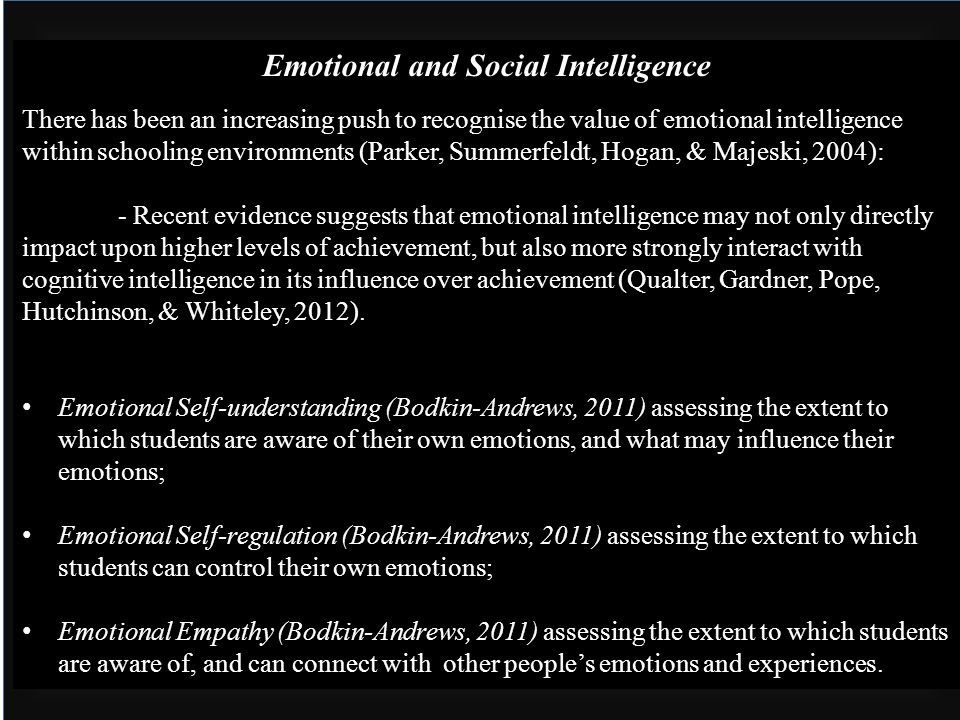 Emotional and Social Intelligence There has been an increasing push to recognise the value of emotional intelligence within schooling environments (Pa