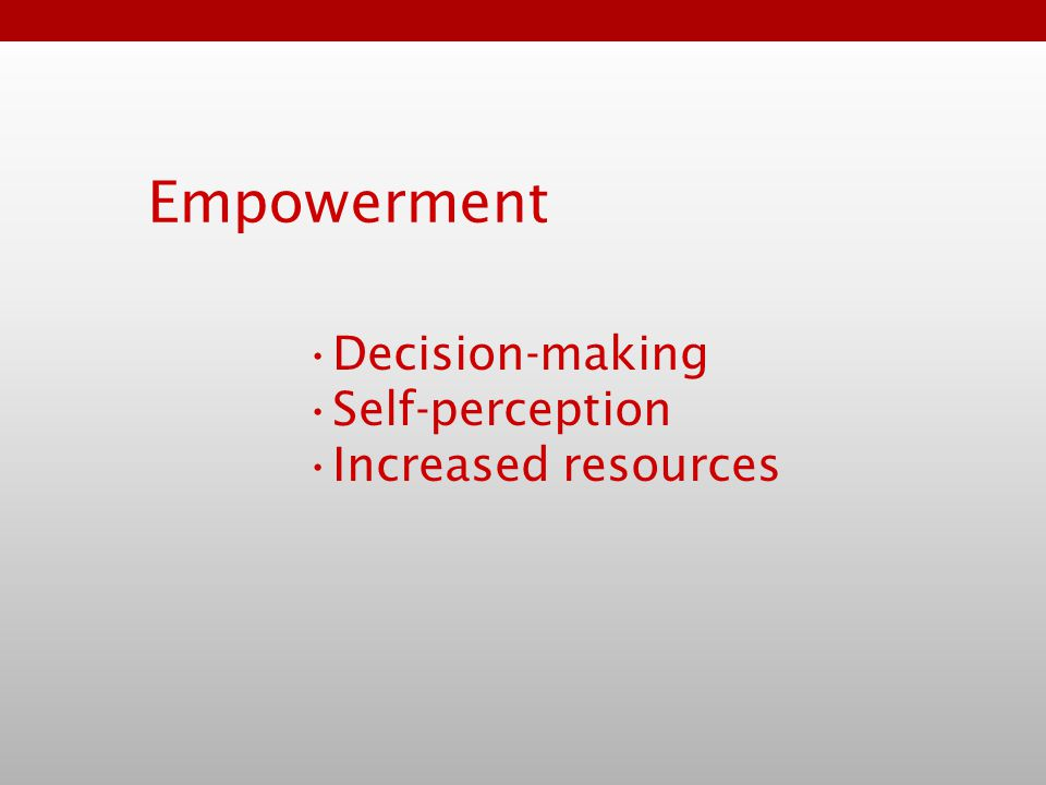 Empowerment Decision-making Self-perception Increased resources