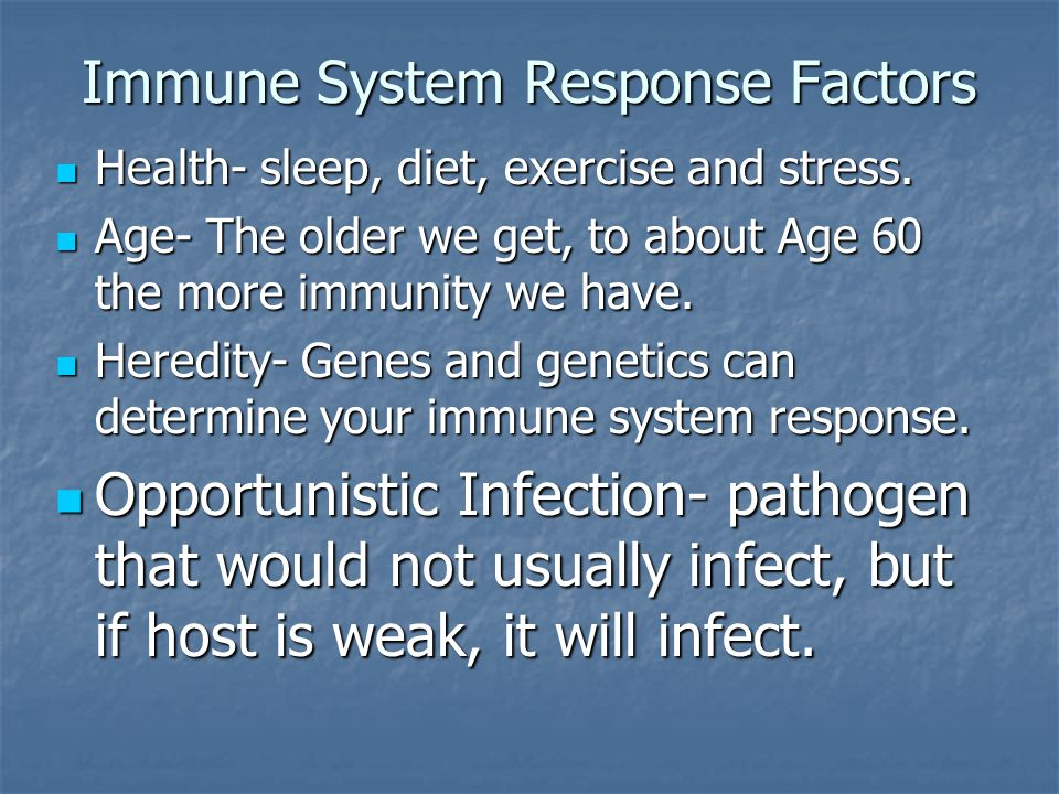 Immune System Response Factors Health- sleep, diet, exercise and stress.