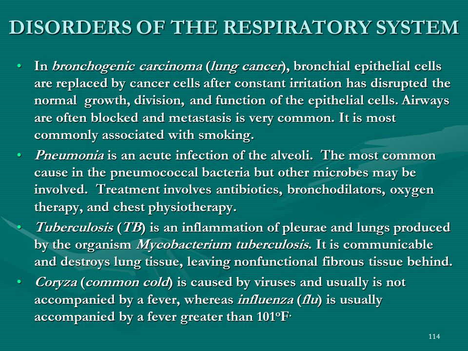 114 DISORDERS OF THE RESPIRATORY SYSTEM In bronchogenic carcinoma (lung cancer), bronchial epithelial cells are replaced by cancer cells after constan
