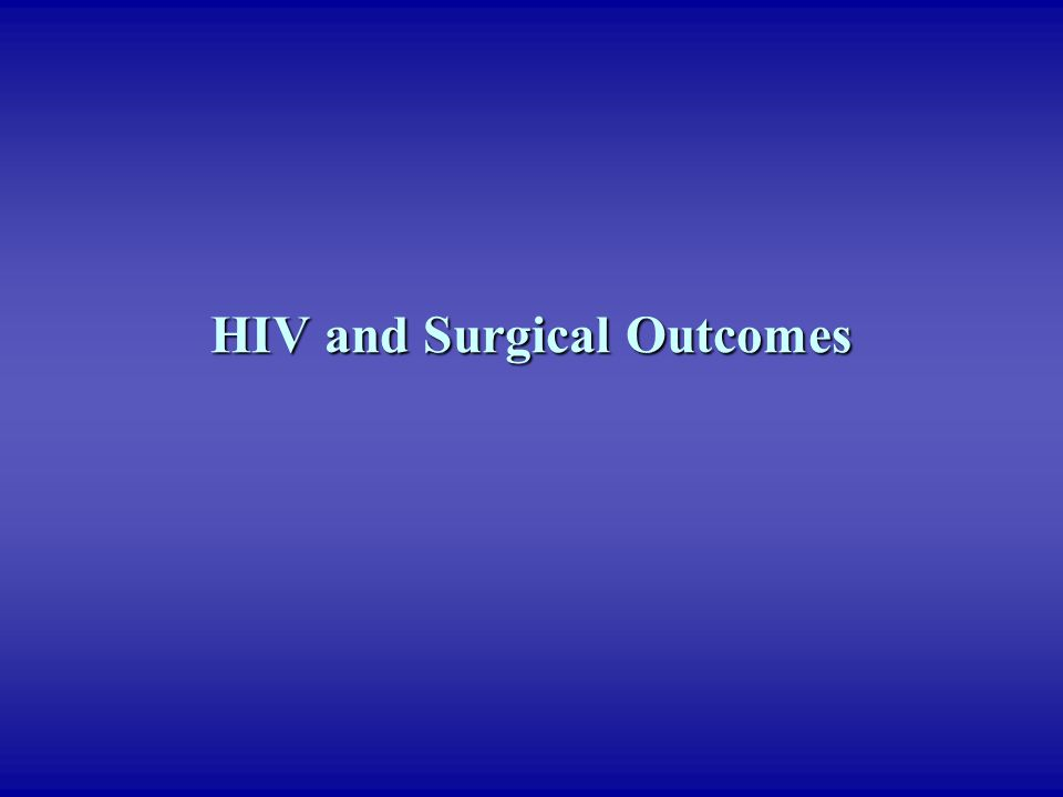HIV and Surgical Outcomes