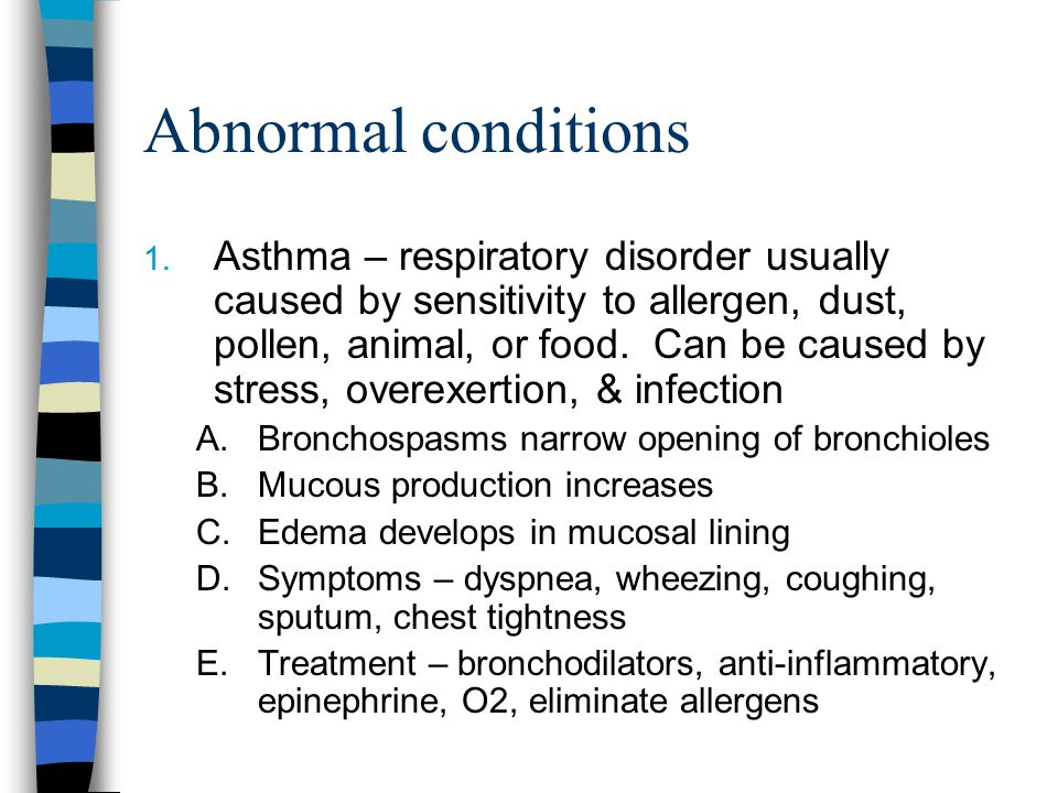 Abnormal conditions 1.