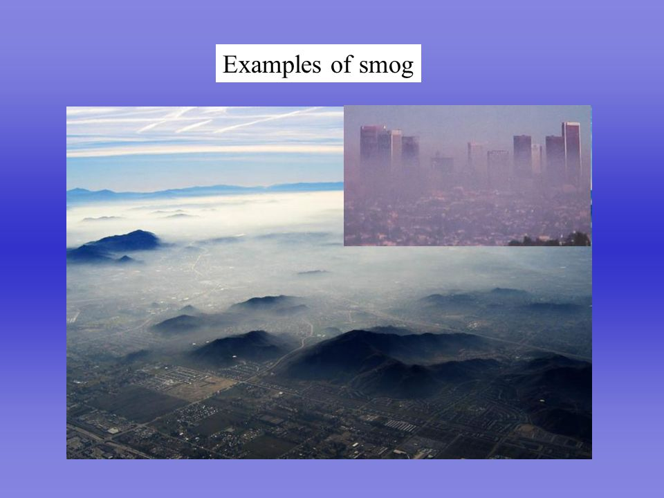 Perfect Lung Examples of smog