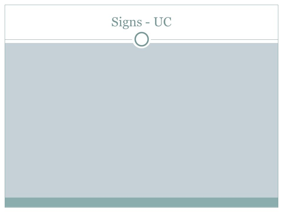 Signs - UC