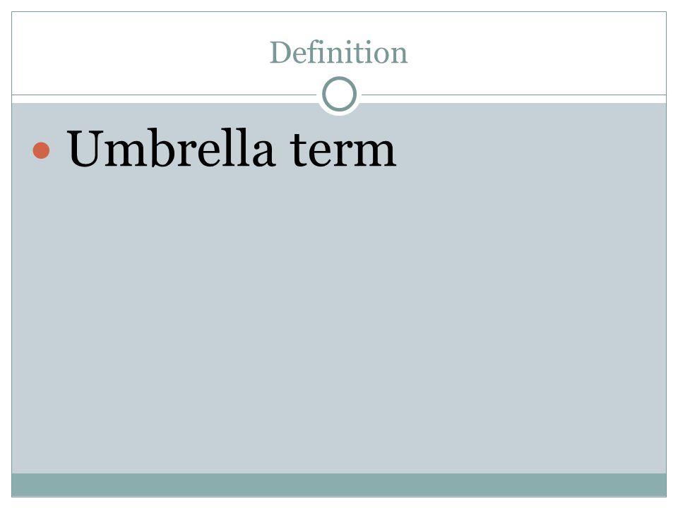 Umbrella term