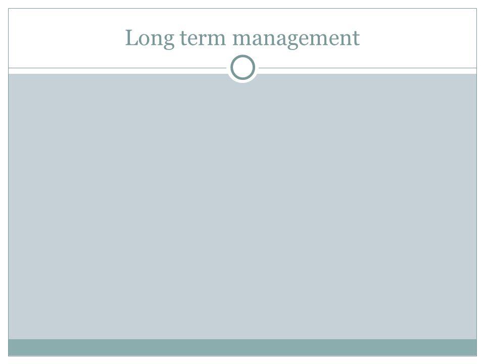 Long term management