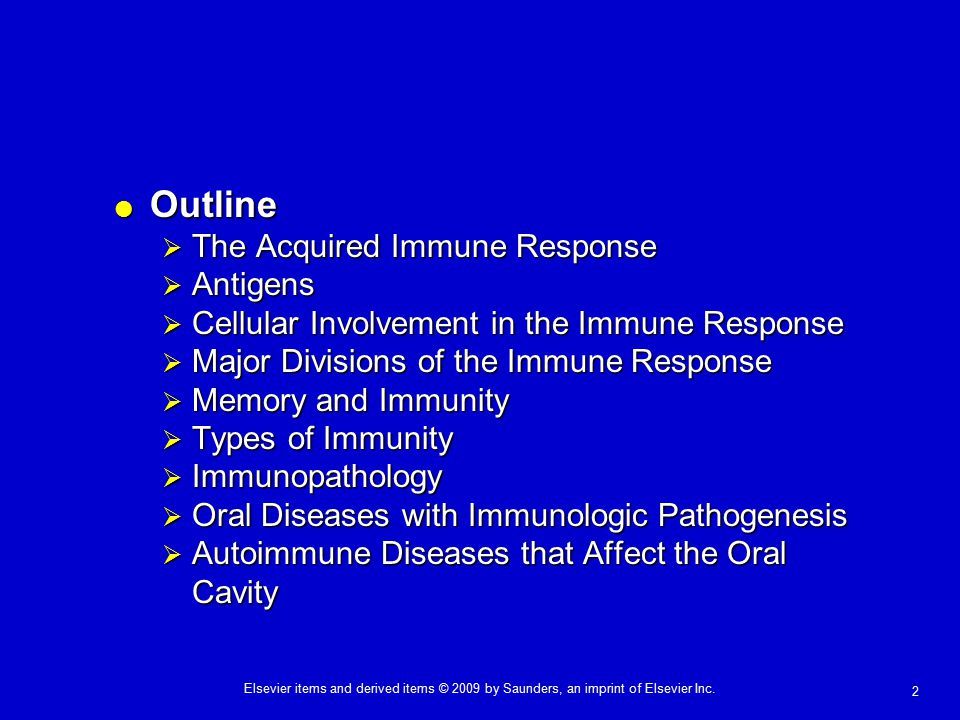 2 Elsevier items and derived items © 2009 by Saunders, an imprint of Elsevier Inc.  Outline  The Acquired Immune Response  Antigens  Cellular Invo