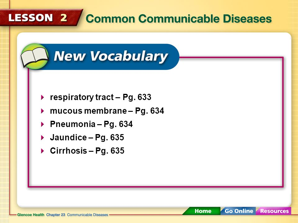 Common Communicable Diseases (1:52) Click here to launch video Click here to download print activity