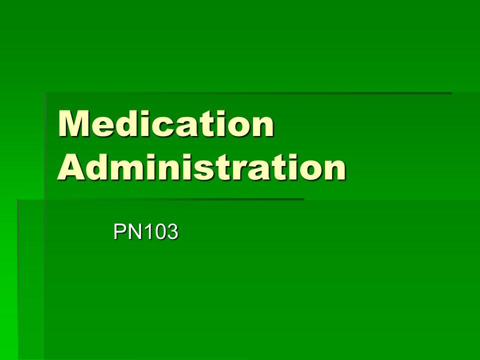 Medication Administration PN103