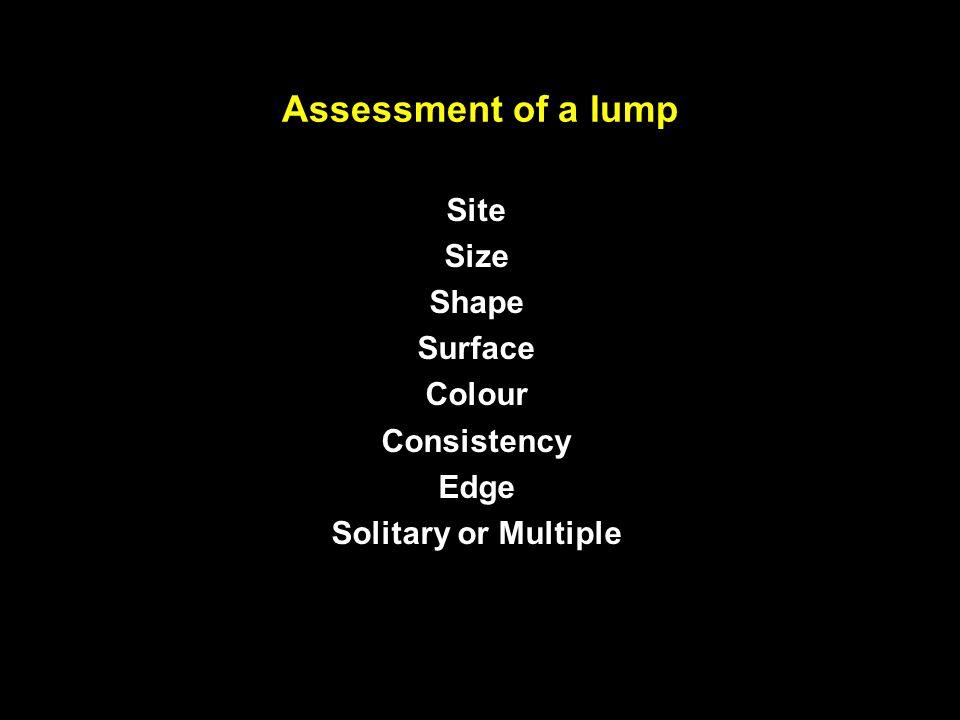 Differential diagnosis of a lump Hyperplasia vs Neoplasia Neoplastic Benign vs Malignant Wide differential diagnosis