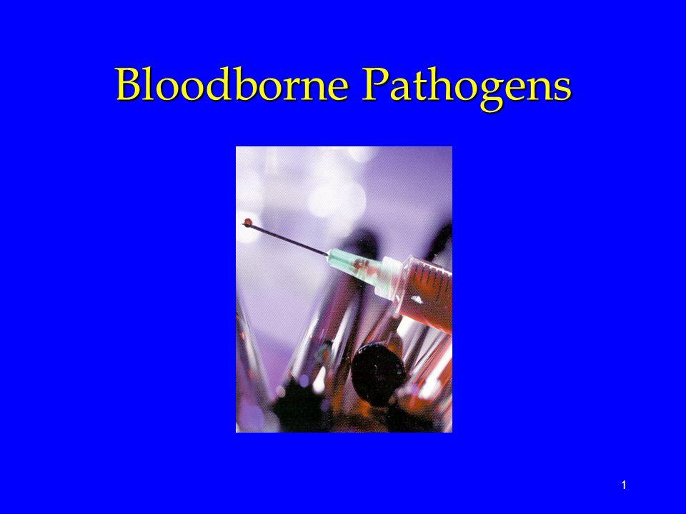 1 Bloodborne Pathogens