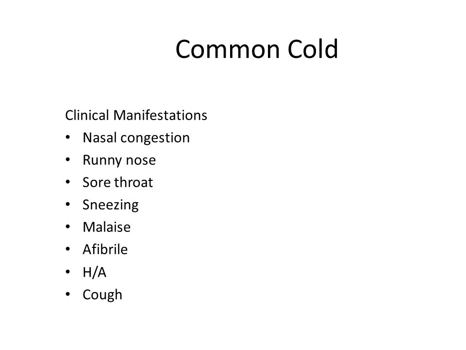 Common Cold Dx exams & Procedures S&S Culture