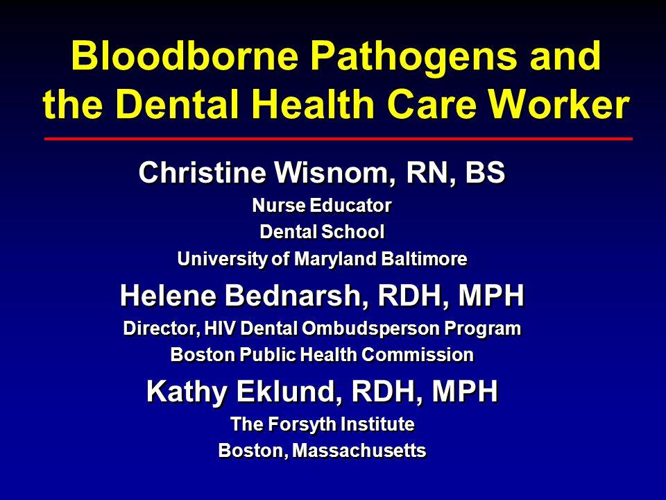 Module 12 Bloodborne Pathogens and the Dental Health Care Worker