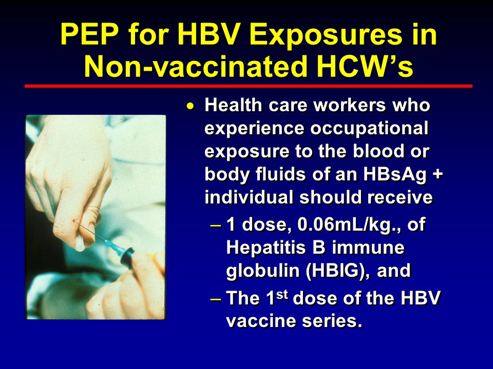 Nonresponders to HBV Vaccine People who do not respond to the first three vaccine series <10 mIU/ml should complete a 2 nd, 3 vaccine series. People w