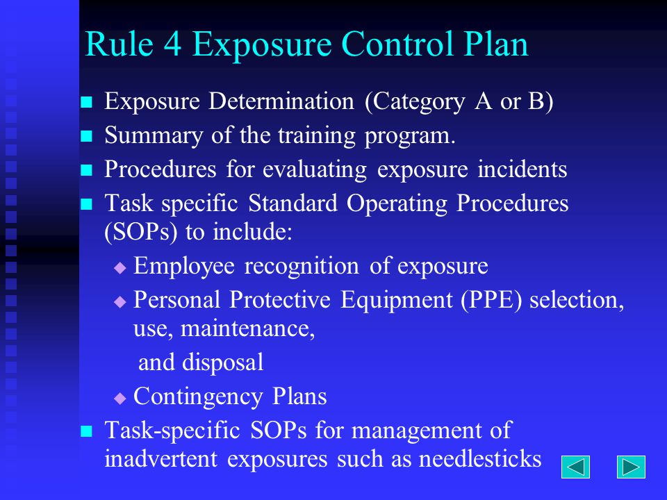 Rule 4 Exposure Control Plan Exposure Determination (Category A or B) Summary of the training program.