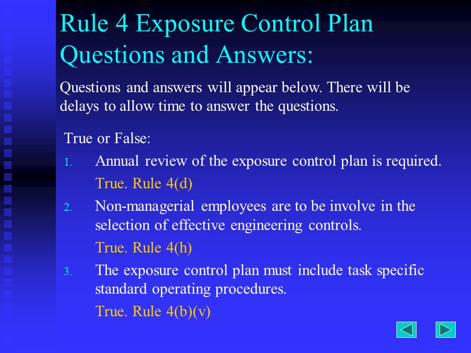 Rule 4 Exposure Control Plan Questions and Answers: True or False: 1.