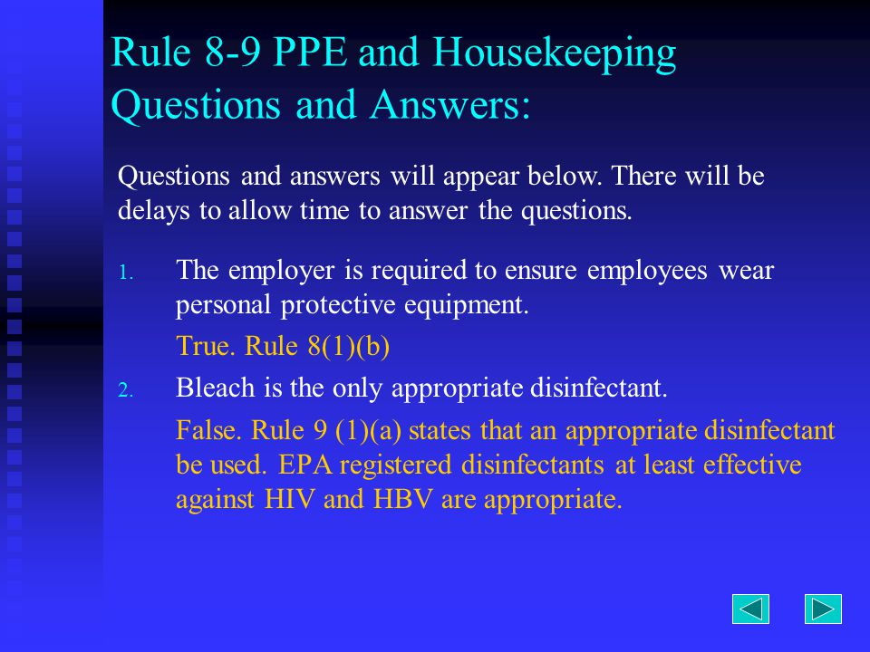 Rule 8-9 PPE and Housekeeping Questions and Answers: 1.