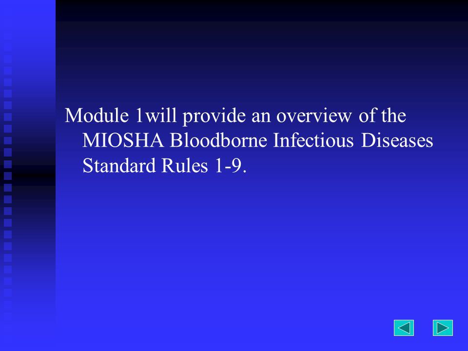 The next slide will provide questions to assist with reviewing the Bloodborne Infectious Diseases Standard: Rule 3 Exposure Determination Rule 4 Exposure Control Plan