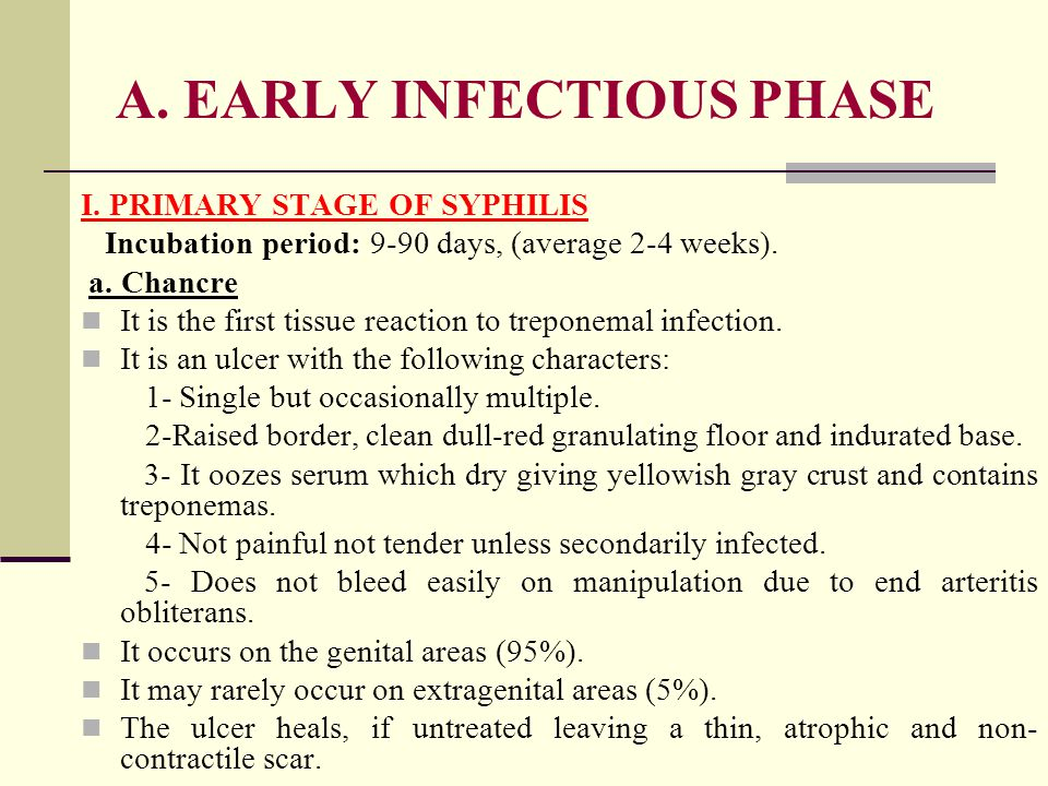 A. EARLY INFECTIOUS PHASE I.
