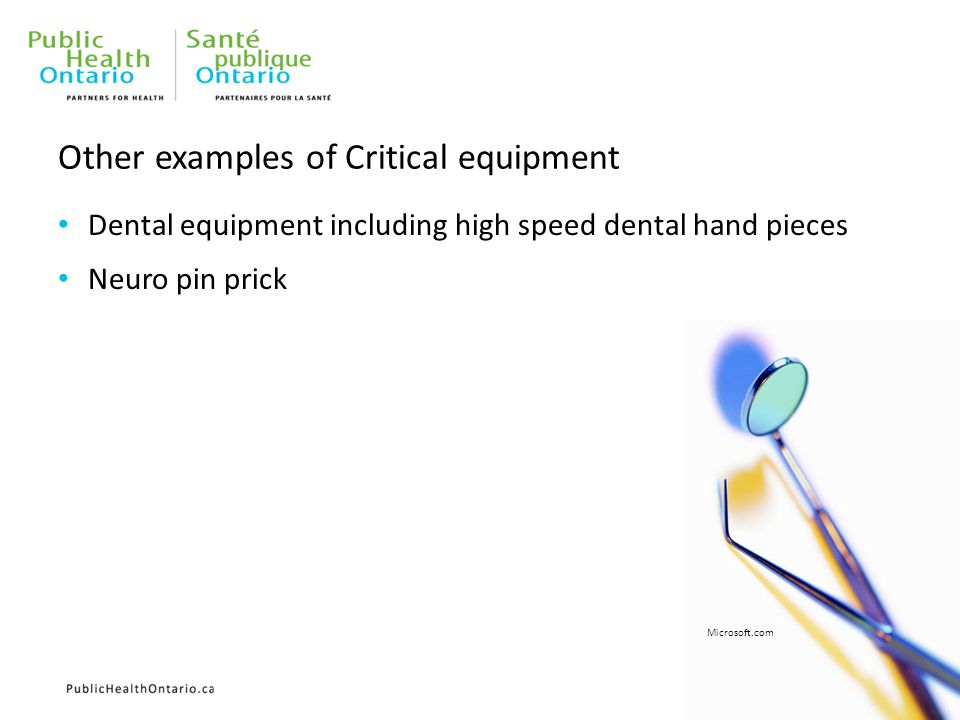 Other examples of Critical equipment Dental equipment including high speed dental hand pieces Neuro pin prick Microsoft.com