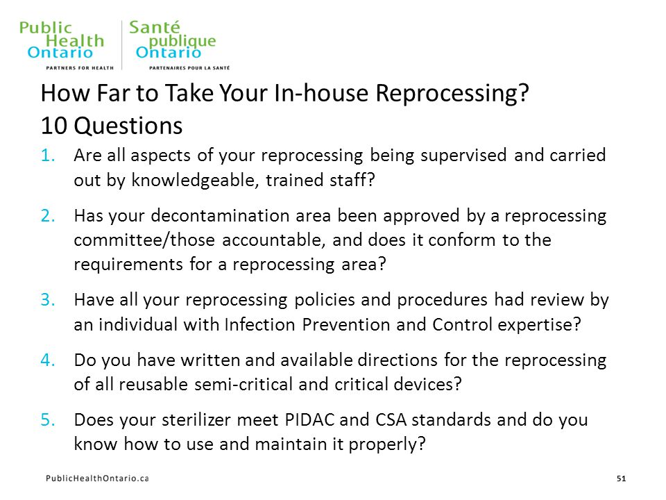 1.Are all aspects of your reprocessing being supervised and carried out by knowledgeable, trained staff.