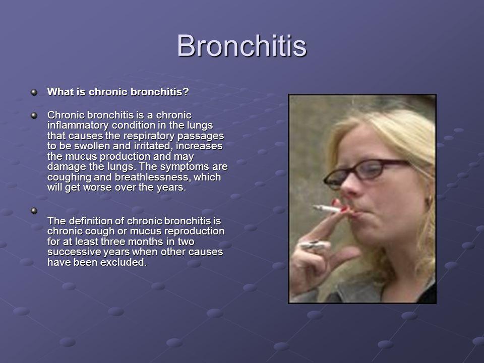 Bronchitis What is chronic bronchitis.