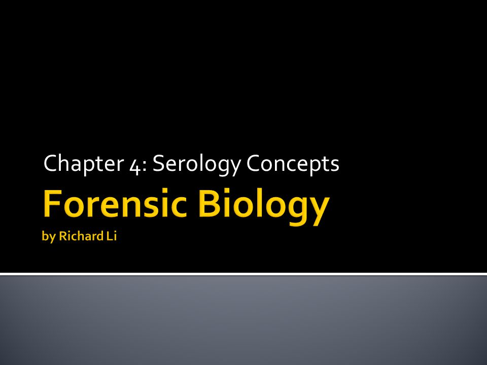 Chapter 4: Serology Concepts