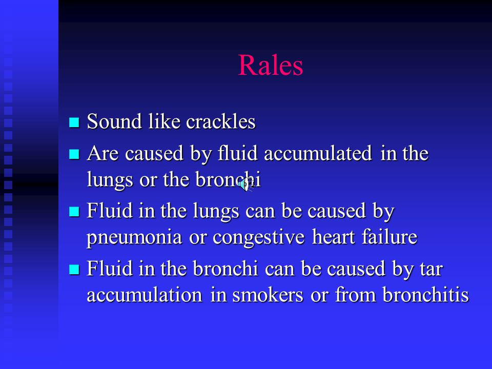 Abnormal Breath Sounds Rales Rales Stridor Stridor Wheeze Wheeze Rhonchi Rhonchi