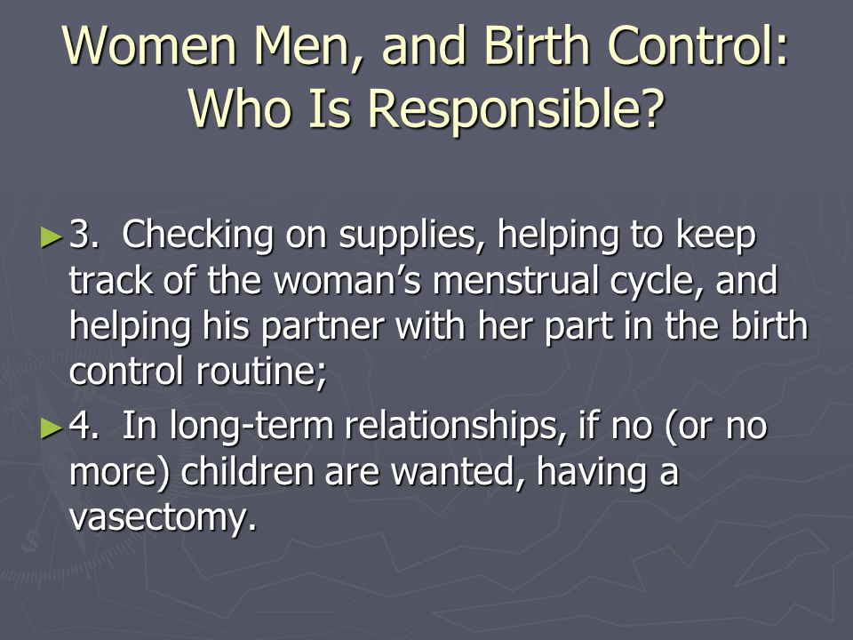 Women Men, and Birth Control: Who Is Responsible.