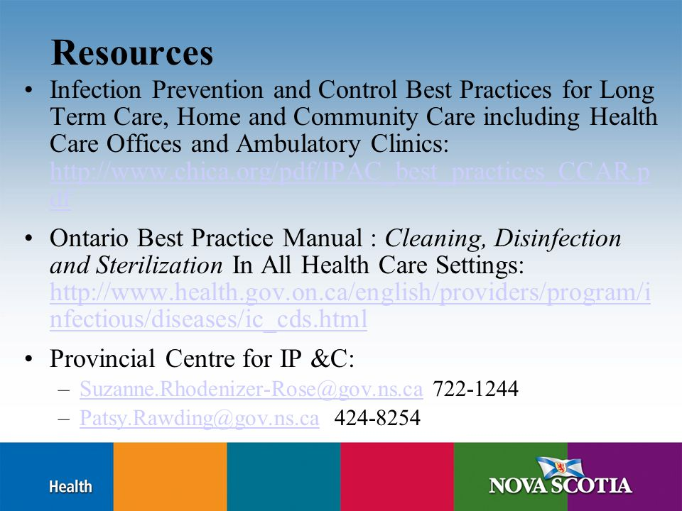 Resources Infection Prevention and Control Best Practices for Long Term Care, Home and Community Care including Health Care Offices and Ambulatory Cli