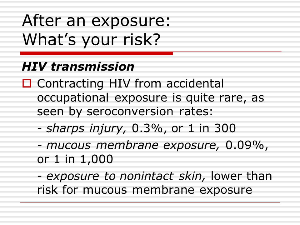 After an exposure: What's your risk.