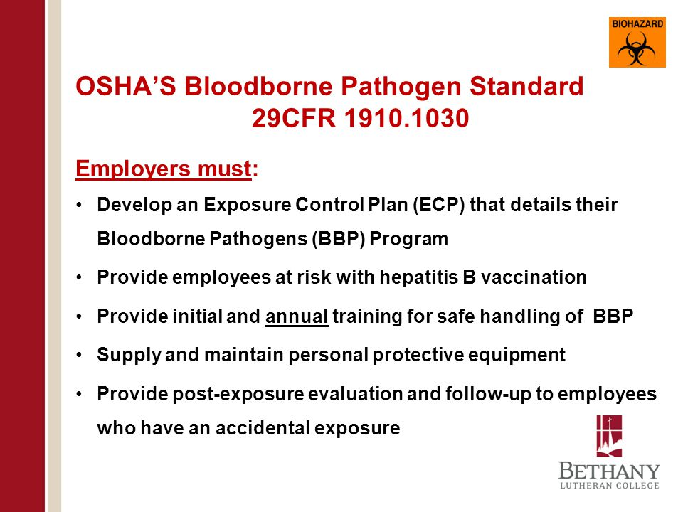 Topics to be Covered What are bloodborne pathogens.