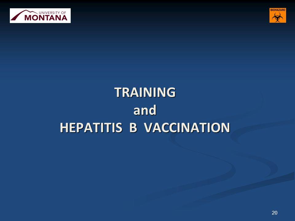 TRAINING and HEPATITIS B VACCINATION 20