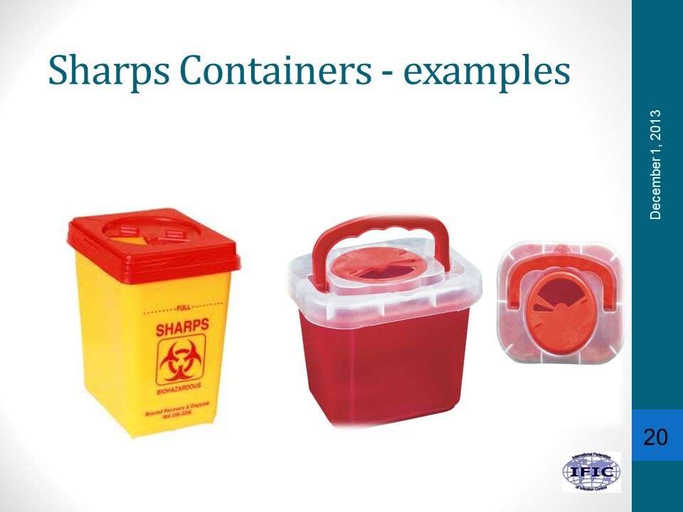 Sharps Containers - examples 20 December 1, 2013