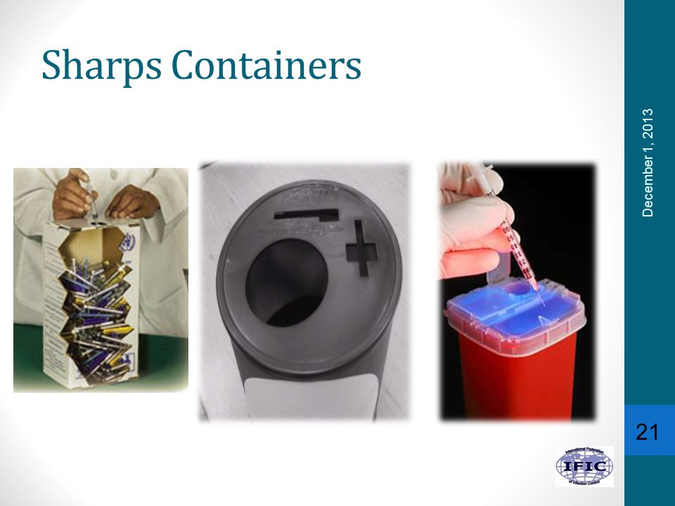 Sharps Containers 21 December 1, 2013
