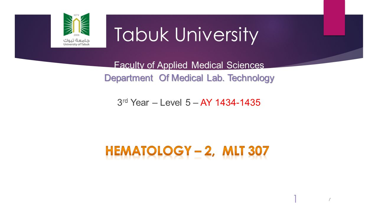 1 Tabuk University Faculty of Applied Medical Sciences Department Of Medical Lab.
