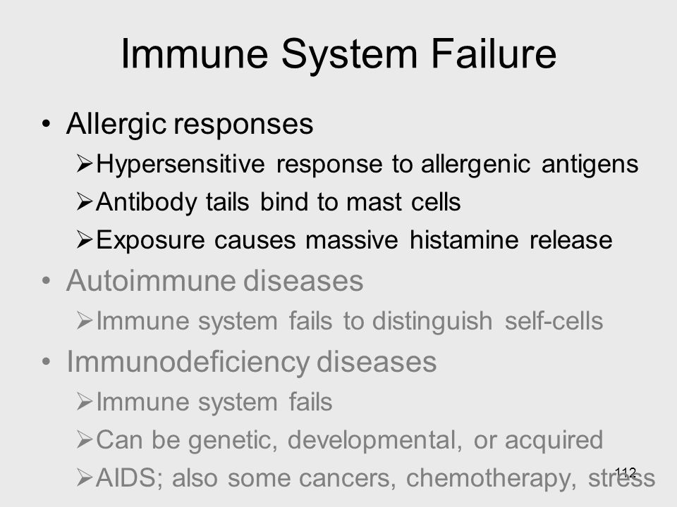 112 Immune System Failure Allergic responses  Hypersensitive response to allergenic antigens  Antibody tails bind to mast cells  Exposure causes ma