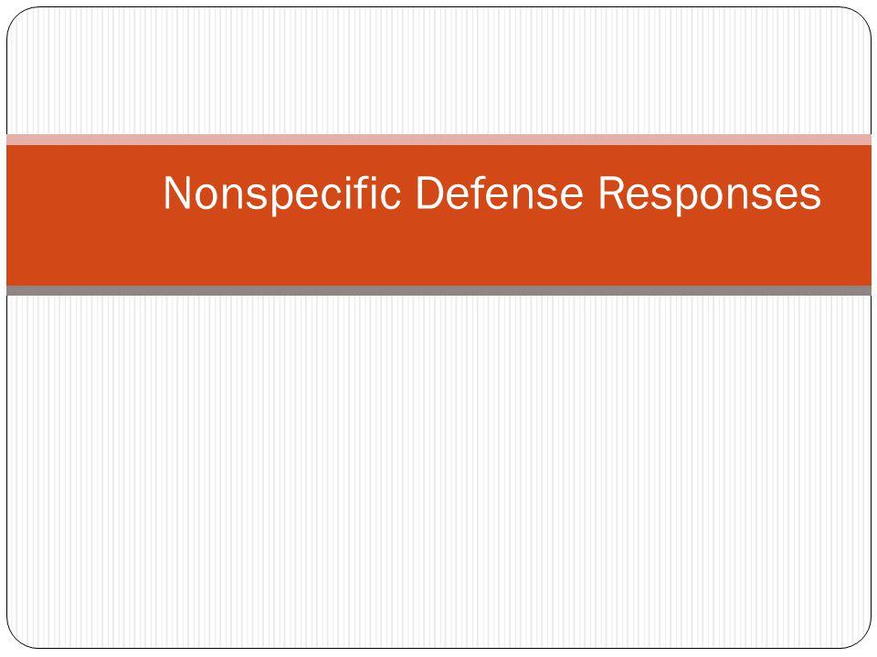 Nonspecific Defense Responses
