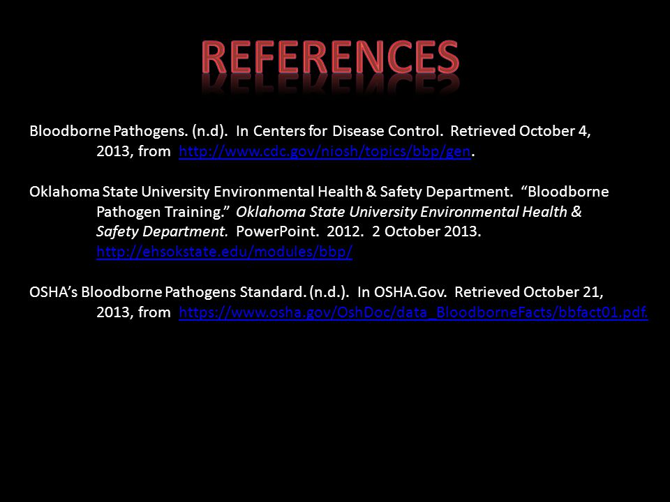 Bloodborne Pathogens.(n.d). In Centers for Disease Control.