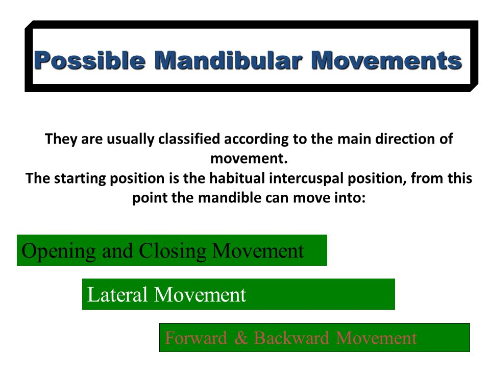 They are usually classified according to the main direction of movement.