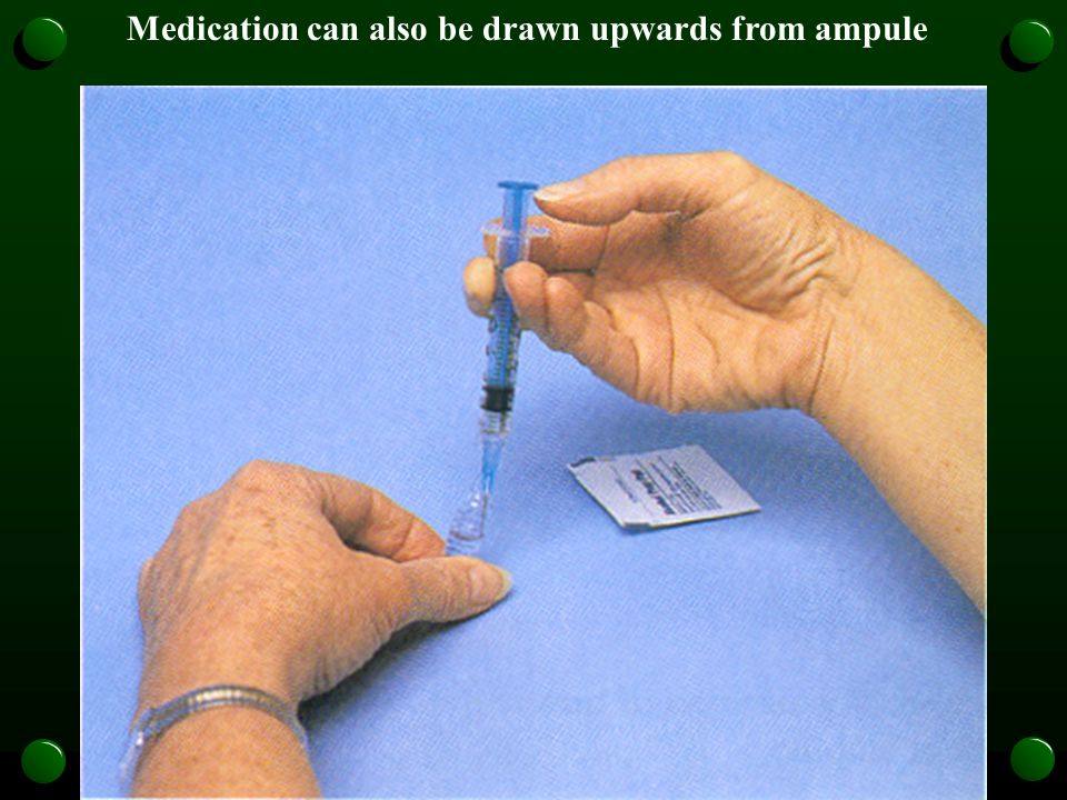 Medication can also be drawn upwards from ampule