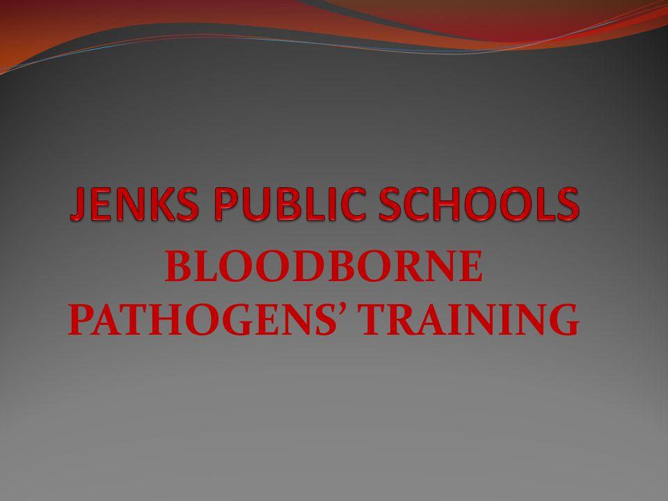 BLOODBORNE PATHOGENS' TRAINING