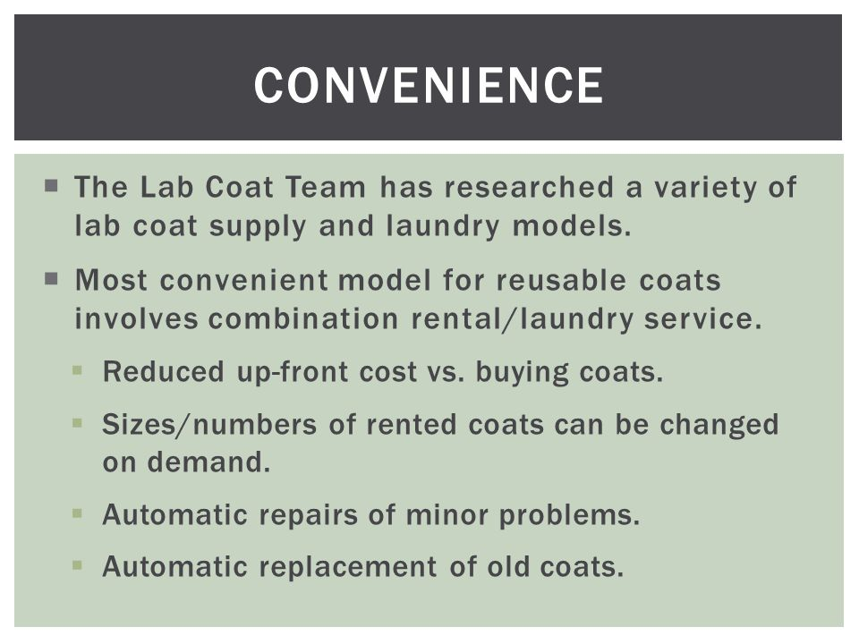  The Lab Coat Team has researched a variety of lab coat supply and laundry models.