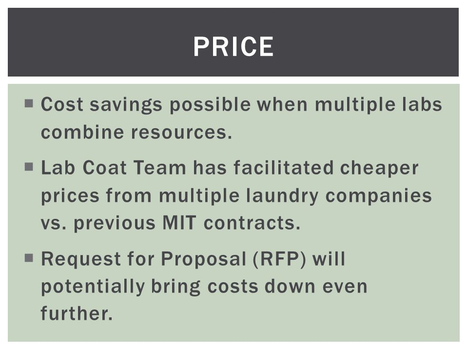  Cost savings possible when multiple labs combine resources.
