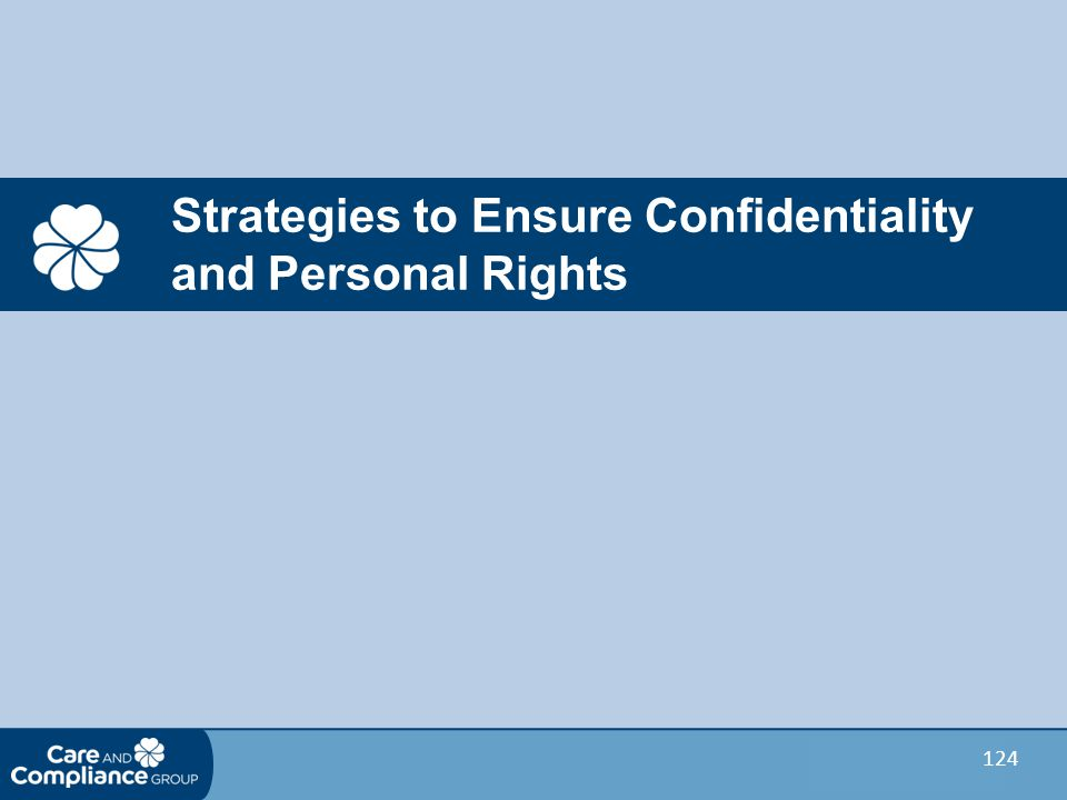 124 Strategies to Ensure Confidentiality and Personal Rights