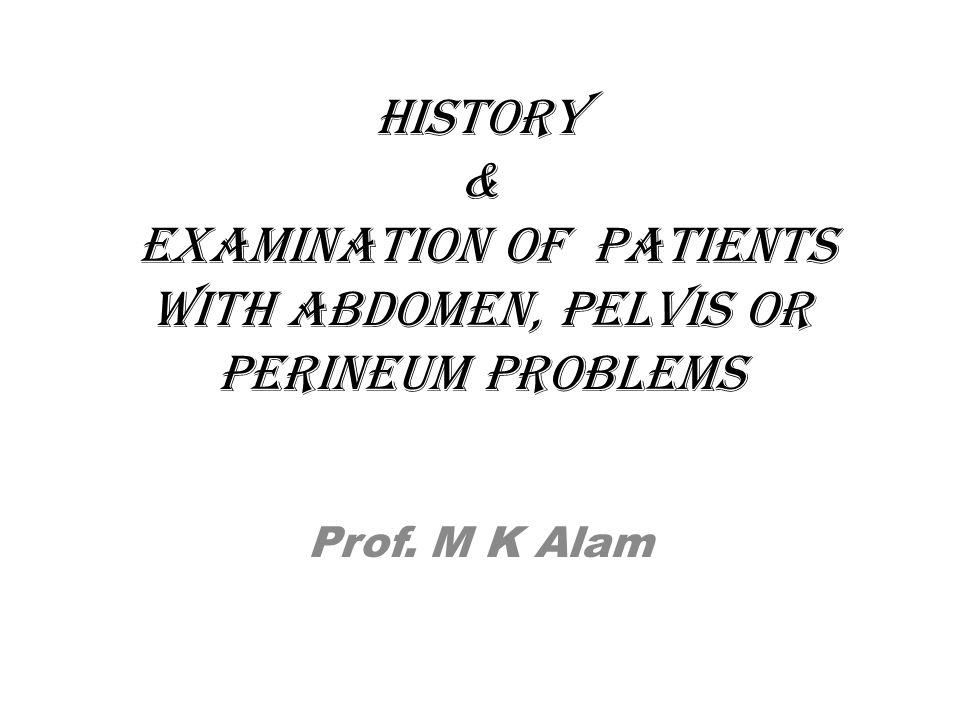 CLINICAL EXAMINATION Permission Privacy Presence of a nurse Precautions
