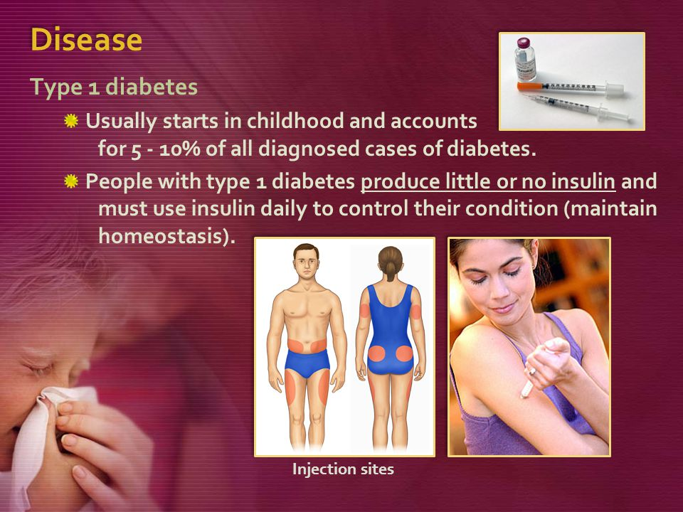 Disease Type 1 diabetes Usually starts in childhood and accounts for 5 - 10% of all diagnosed cases of diabetes.