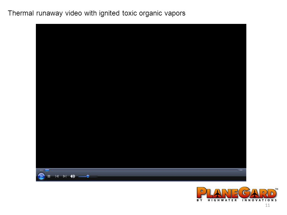 11 Thermal runaway video with ignited toxic organic vapors
